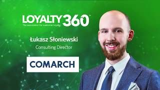 How Comarch Drives Unique Experiences and Engagement Within the World of Loyalty